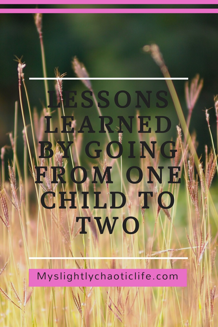 Lessons learned from going from one child to two