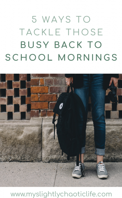 Tips for Busy Back to School Mornings