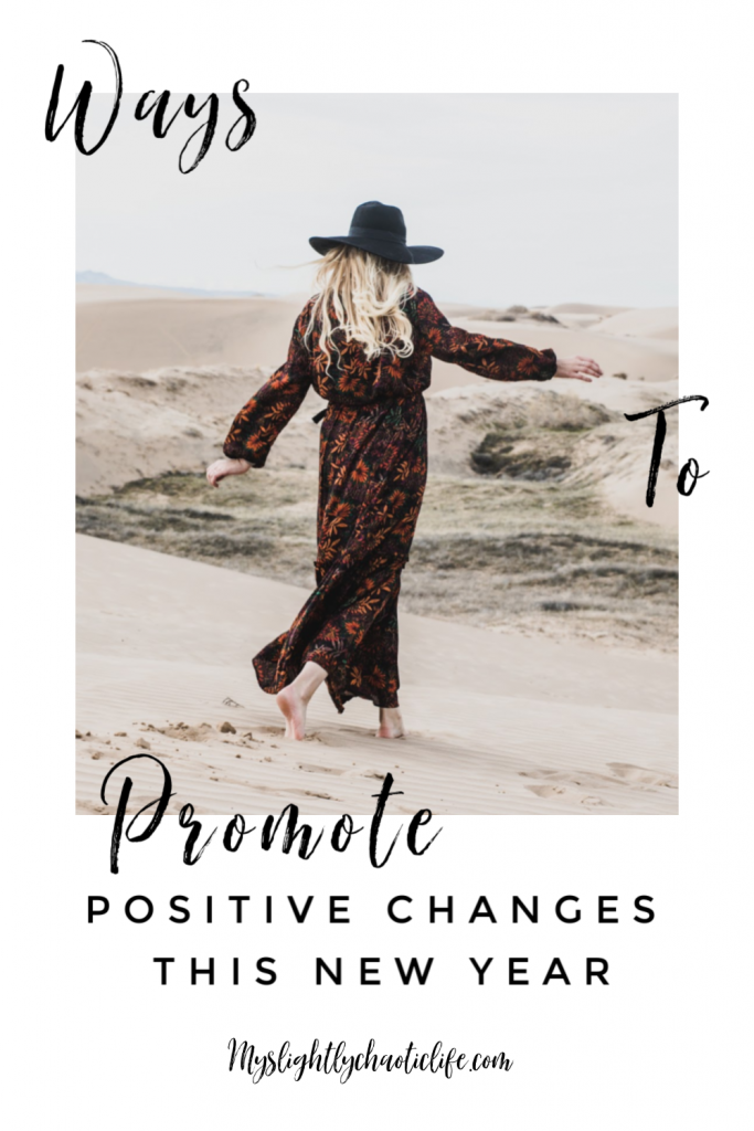 Ways to promote positive change in your life this New Year when resolutions just aren't working out. | New Year | New Year Resolutions | Goals |