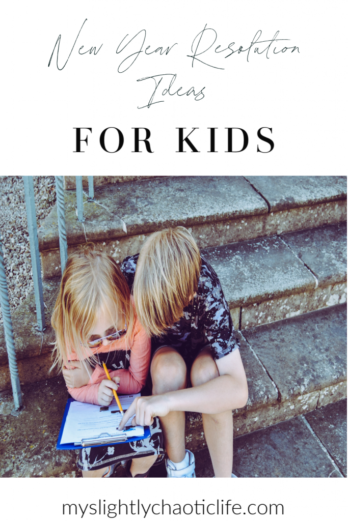 Get your kid's New year started off right with these easy New Year Resolution ideas for kids. | New Year | Kids | Kids Goals | Goal Setting for kids |