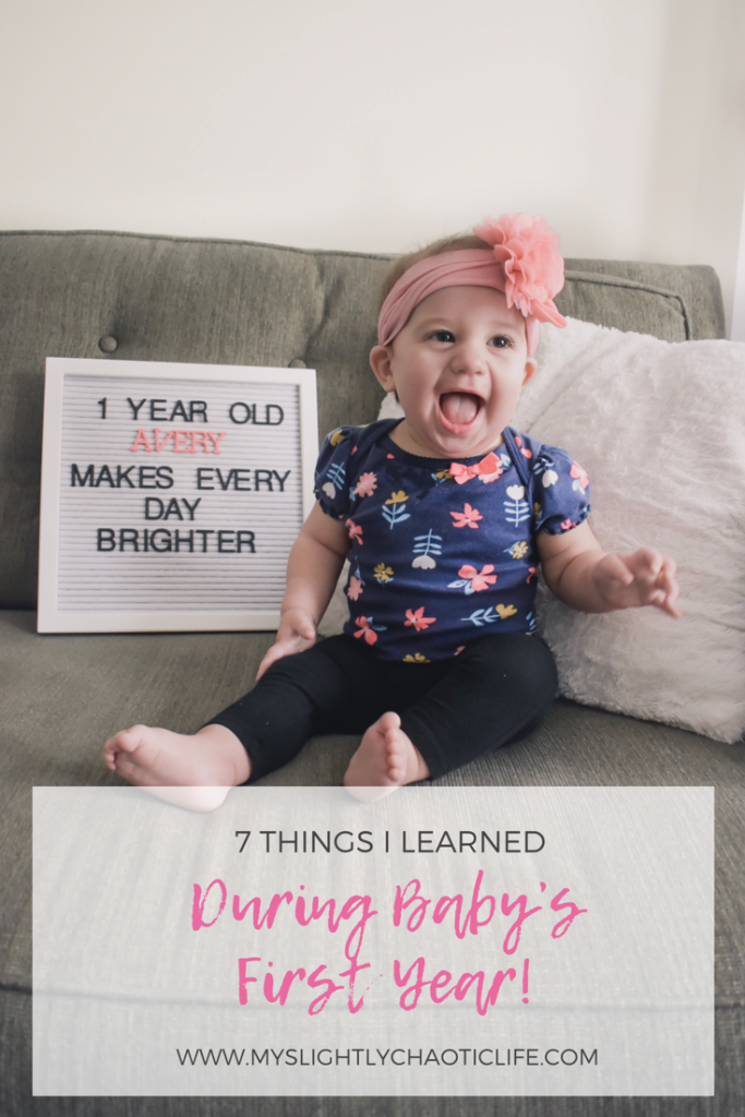 7 things that I learned during baby's first year as a second time mom. | New Baby | Baby | Baby's first year | First year |