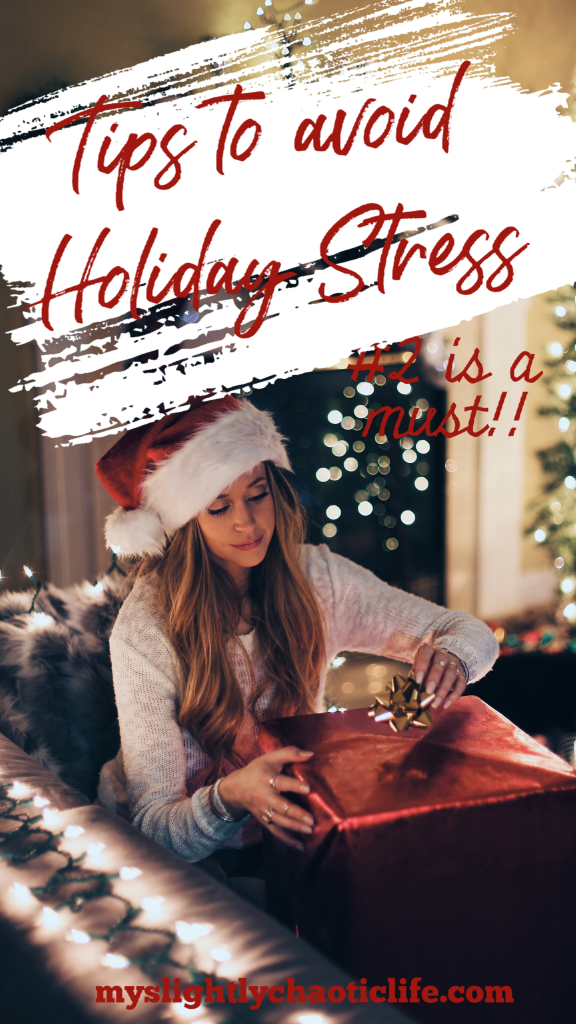 Tips to avoid the holiday stress this year. Number 2 will change your life! | Holidays | Christmas | Christmas Time |