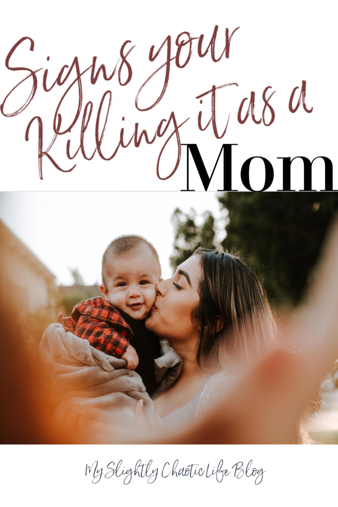 Feeling like a complete mom fail most days? Here are 9 signs that you are killing it at this mom thing. | Mom | Mom Life | Parenting |